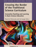 Crossing the Border of the Traditional Science Curriculum