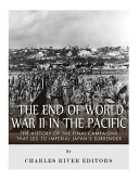 The End of World War II in the Pacific