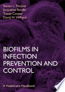 Biofilms In Infection Prevention And Control Book PDF
