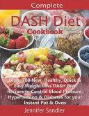 Complete DASH Diet Cookbook