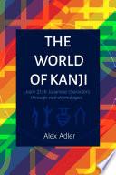 The World of Kanji