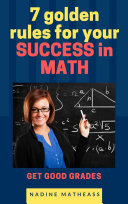 7 Golden Rules For Your Success In Math