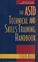 The ASTD Technical and Skills Training Handbook