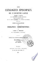 Les catalogues épiscopaux de l'ancienne Gaule