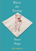 Where the Kissing Never Stops Book PDF