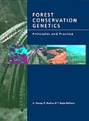 Forest Conservation Genetics