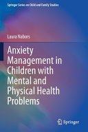 Anxiety Management in Children with Mental and Physical Health Problems Book
