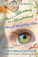 Alice s Adventures in Wonderland   Through the Looking Glass Book