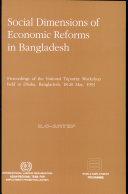 Social Dimensions of Economic Reforms in Bangladesh