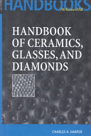 Handbook of Ceramics  Glasses  and Diamonds
