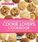 The Good Housekeeping Test Kitchen Cookie Lover's Cookbook