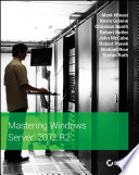 Mastering Windows Server 2012 R2 Book PDF
