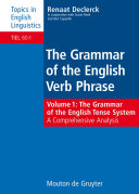The Grammar of the English Tense System