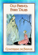OLD FRENCH FAIRY TALES   Classic French Fairy Tales