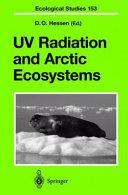 UV Radiation and Arctic Ecosystems