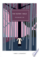The Faster I Walk, The Smaller I Am (Norwegian Literature Series)