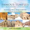 Pdf The Famous Temples of a Remarkable Civilization - Ancient Egypt History Books for 4th Grade | Children's Ancient History