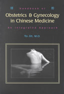 Handbook Of Obstetrics Gynecology In Chinese Medicine Book PDF