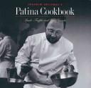 Joachim Splichal's Patina Cookbook