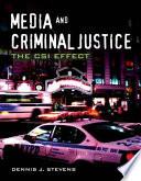 Media And Criminal Justice The Csi Effect Book PDF