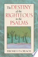 The Destiny Of The Righteousin The Psalms