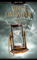 Le Secret de l'inventeur - tome 3 Le Pari du Traître