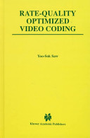 Rate Quality Optimized Video Coding