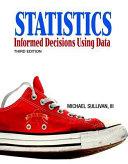 Statistics: Informed Decisions Using Data