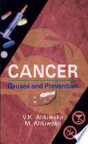 Cancer: Causes and Prevention