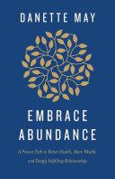 Pdf Embrace Abundance
