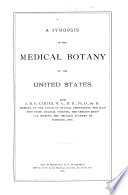 A Synopsis of the Medical Botany of the United States