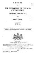 Report of the Committee of Council on Education  England and Wales   with Appendix