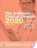 """The 5-Minute Clinical Consult 2020"" by Frank J. Domino, Robert A. Baldor, Jeremy Golding, Mark B. Stephens"