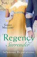 Regency Surrender  Infamous Reputations