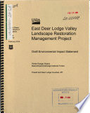 Beaverhead Deerlodge National Forest  N F    East Deer Lodge Valley Landscape Restoration Management Project Book