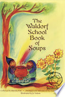 The Waldorf School Book of Soups Book