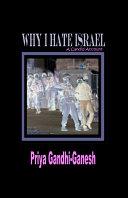 Why I Hate Israel