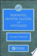 Hormones Growth Factors & Oncogenes