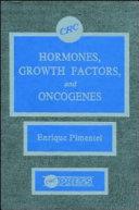 Hormones Growth Factors   Oncogenes