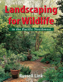 Landscaping for Wildlife in the Pacific Northwest - Seite 303