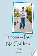 Famous But No Children