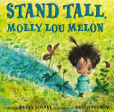 Stand Tall  Molly Lou Melon