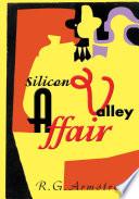 Silicon Valley Affair
