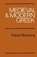Medieval and Modern Greek