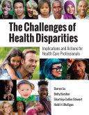 The Challenges of Health Disparities