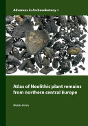 Atlas of Neolithic plant remains from northern central Europe
