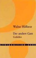 Der Andere Gast Gedichte Walter Höllerer Google Books
