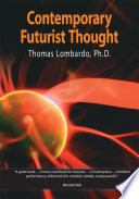 Contemporary Futurist Thought