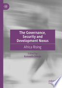 The Governance, Security and Development Nexus