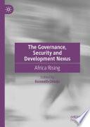 The Governance, Security and Development Nexus